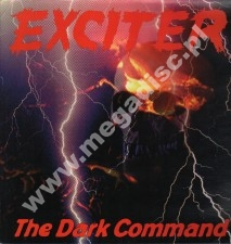 EXCITER - Dark Command - EU 1st Limited Press - POSŁUCHAJ