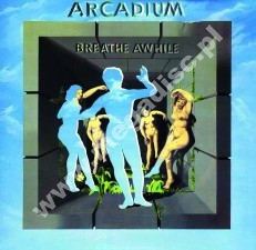 ARCADIUM - Breathe Awhile +2 - EU Ethelion Press - POSŁUCHAJ - VERY RARE