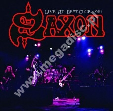 SAXON - Live At Beat-Club 1981 - UK Atos LIMITED Press - POSŁUCHAJ