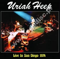 URIAH HEEP - Live In San Diego 1974 - UK Atos LIMITED Press - POSŁUCHAJ