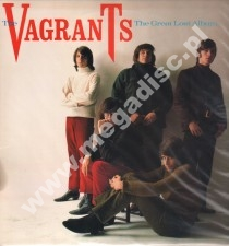 VAGRANTS - Great Lost Album - US 1st Press - POSŁUCHAJ
