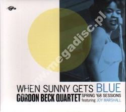 GORDON BECK QUARTET FEATURING JOY MARSHALL - When Sunny Gets Blue (Spring '68 Sessions) - UK Turtle Records