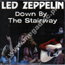 LED ZEPPELIN - Down By The Stairway