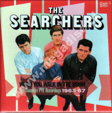 SEARCHERS - When You Walk In The Room - Complete PYE Recordings 1963-67 (6CD) - UK Grapefruit - POSŁUCHAJ
