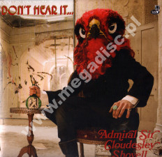 ADMIRAL SIR CLOUDESLEY SHOVELL - Don't Hear It... Fear It! - UK 1st Limited Press - POSŁUCHAJ