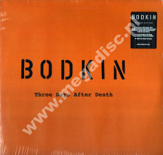 BODKIN - Three Days After Death - UK Acme 180g Press - POSŁUCHAJ