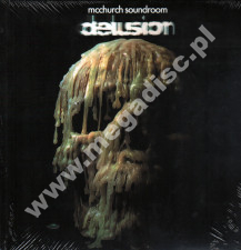 MCCHURCH SOUNDROOM - Delusion - GER Press - POSŁUCHAJ
