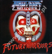 ATOMKRAFT - Future Warriors - UK 1st Press - POSŁUCHAJ