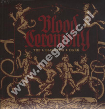 BLOOD CEREMONY - Eldritch Dark - UK Rise Above Limited Press - POSŁUCHAJ
