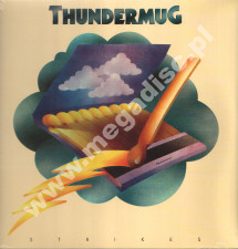 THUNDERMUG - Thundermug Strikes - EU Press - POSŁUCHAJ