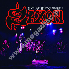SAXON - Live At Beat-Club 1981 - EU On The Air LIMITED Press - POSŁUCHAJ - VERY RARE