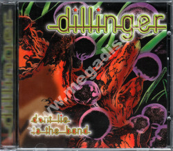 DILLINGER - Don't Lie To The Band - CAN Edition - POSŁUCHAJ
