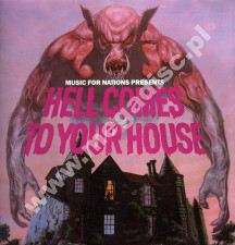 VARIOUS ARTISTS - Hell Comes To Your House - POL 1st Press - POSŁUCHAJ