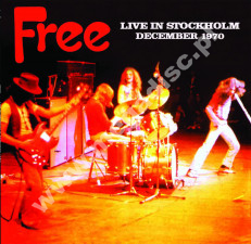 FREE - Live In Stockholm December 1970 - EU Atos Records Limited Edition - POSŁUCHAJ