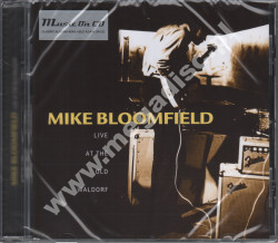 MIKE BLOOMFIELD - Live At The Old Waldorf - EU Music On CD Edition - POSŁUCHAJ