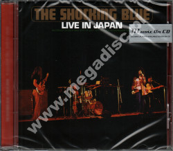 SHOCKING BLUE - Live In Japan - EU Music On CD Edition - POSŁUCHAJ