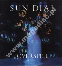 SUN DIAL - Overspill - Singiel 12 - UK 1st Press - POSŁUCHAJ