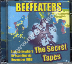BEEFEATERS - Secret Tapes - Live Somewhere In Scandinavia - EU Edition - POSŁUCHAJ
