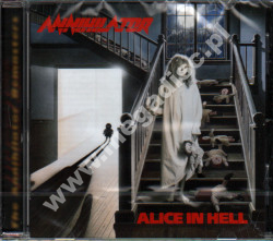 ANNIHILATOR - Alice In Hell +3 - EU Roadrunner Edition - POSŁUCHAJ