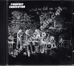 FAIRPORT CONVENTION - What We Did On Our Holidays - POSŁUCHAJ