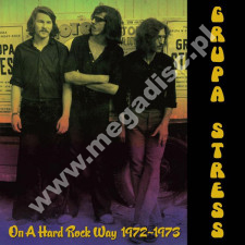 GRUPA STRESS - On A Hard Rock Way 1972-1973 - PL Kameleon 1st Press - POSŁUCHAJ