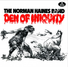 NORMAN HAINES BAND - Den Of Iniquity +2 - EU Ethelion Press - POSŁUCHAJ - VERY RARE