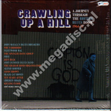 VARIOUS ARTISTS - Crawling Up A Hill - A Journey Through The British Blues Boom 1966-1971 (3CD) - UK Grapefruit Edition