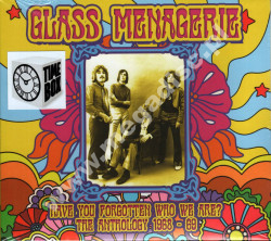 GLASS MENAGERIE - Have You Forgotten Who We Are? The Anthology 1968 - 69 - EU Remastered Edition - POSŁUCHAJ