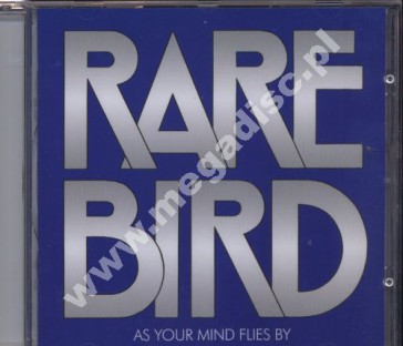RARE BIRD - As Your Mind Flies By - UK Esoteric Expanded - POSŁUCHAJ