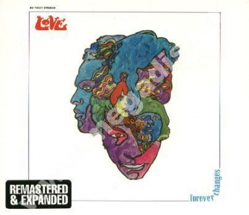 LOVE - Forever Changes +7 - GER Rhino Remastered Expanded Edition - POSŁUCHAJ