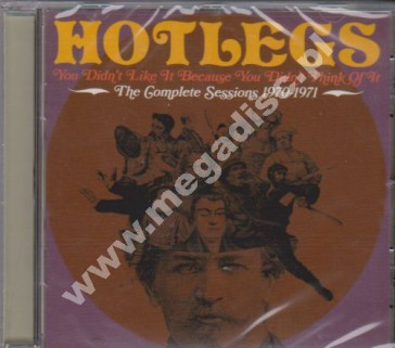 HOTLEGS - You Didn't Like It Because You Didn't Think Of It - Complete Sessions 1970-1971 - UK Grapefruit - POSŁUCHAJ