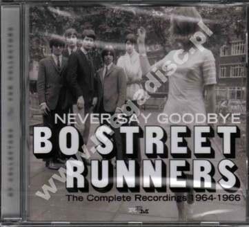 BO STREET RUNNERS - Never Say Goodbye - Complete Recordings 1964-1966 - UK RPM