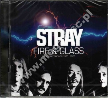 STRAY - Fire & Glass - PYE Recordings 1975-1976 (2CD) - UK Esoteric Remastered