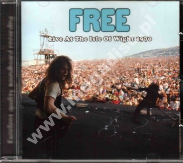 FREE - Live At The Isle Of Wight 1970 - FRA On The Air Limited Press - POSŁUCHAJ - VERY RARE