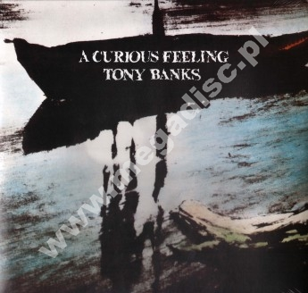 TONY BANKS - A Curious Feeling - EU Esoteric Press - POSŁUCHAJ