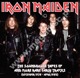 IRON MAIDEN - The Soundhouse Tapes EP And More Rare Early Tracks December 1978 - April 1980 - FRA Verne Limited Press - POSŁUCHAJ