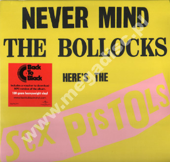 SEX PISTOLS - Never Mind The Bollocks Here's The Sex Pistols - EU 180g Press - POSŁUCHAJ