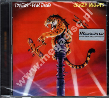 TYGERS OF PAN TANG - Crazy Nights - EU Music On CD Edition - POSŁUCHAJ