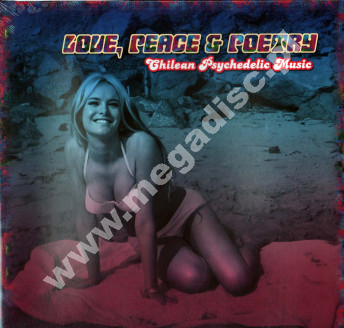 VARIOUS ARTISTS - Love, Peace & Poetry - Chilean Psychedelic Music - GER Press