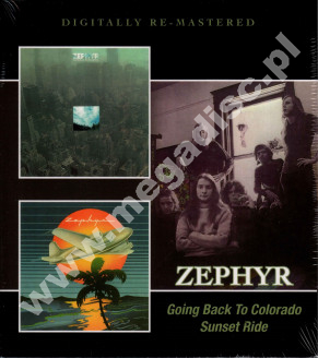 ZEPHYR - Going Back To Colorado / Sunset Ride - UK BGO Remastered Edition - POSŁUCHAJ
