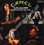 CAMEL - On The Road 1974 - A Collection Of Rare Live Tracks (2LP) - FRA Verne - LIMITED - POSŁUCHAJ
