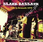 BLACK SABBATH - Live In Brussels 1970 - UK Far Out Limited Press - POSŁUCHAJ