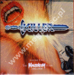 KILLER - Volume One - Mausoleum Years 1981-1990 (4CD) - UK Hear No Evil - POSŁUCHAJ