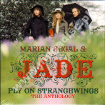 MARIAN SEGAL & JADE - Fly On Strangewings - Anthology (3CD) - UK Cherry Tree Remastered Edition - POSŁUCHAJ